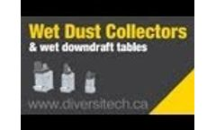 DIVERSITECH - Wet Dust Collectors & Wet Downdraft Tables - Combustible Dust - Video