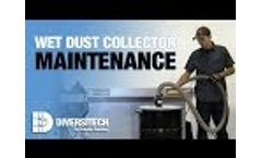 Wet Dust Collector - Basic Maintenance - DIVERSITECH - Video