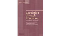 Regulation through Revelation