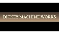 Dickey Machine Works