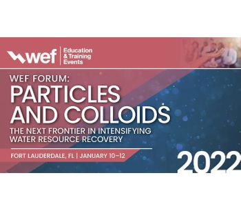 Forum 2022 - Particles and Colloids - the Next Frontier in Intensifying Water Resource