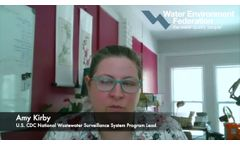 CDC`s Amy Kirby Explains the National Wastewater Surveillance System - Video