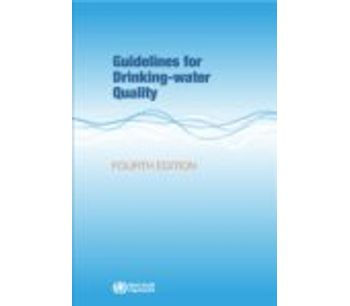 Guidelines for Drinking-water Quality - 4th Edition