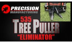 Sometimes you Just don`t Want to Leave a Stump! 535 Eliminator | Precision Manufacturing INC - Video