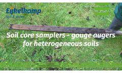 Soil Core Samplers - Gouge Augers for Heterogeneous Soils - Video