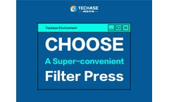 Techase Environment | How to Choose a Super-convenient Filter Press?