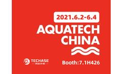 Techase Exhibition Forecast | Aquatech China 2021