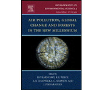 Air Pollution, Global Change and Forests in the New Millenium