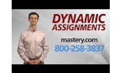 Dynamic Assignments | Mastery Technologies Learning Management System Video