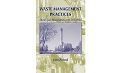 Waste Management Practices: Municipal, Hazardous, and Industrial