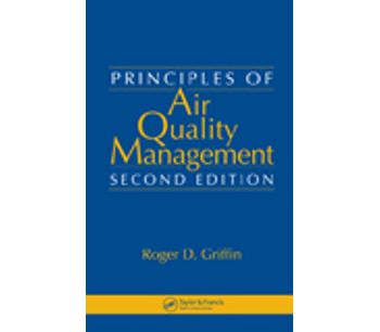 Principles of Air Quality Management, Second Edition