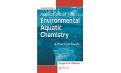 Applications of Environmental Aquatic Chemistry: A Practical Guide, Second Edition