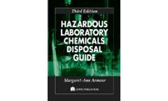 Hazardous Laboratory Chemicals Disposal Guide, Third Edition