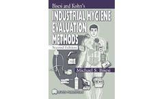 Bisesi and Kohn`s Industrial Hygiene Evaluation Methods, Second Edition