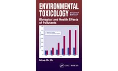 Environmental Toxicology: Biological and Health Effects of Pollutants, Second Edition