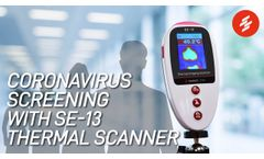 COVID-19 Screening with SE-13 Thermal Scanner