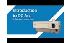 Introduction to DC Arc - Video