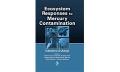 Ecosystem Responses to Mercury Contamination: Indicators of Change