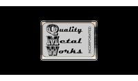 Quality Metal Works, Inc.