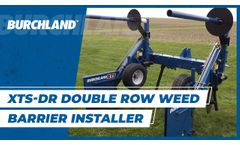 Burchland XTS-DR Double Row Fabric Weed Barrier Installer - Video