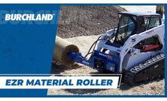 Burchland EZR Material Roller - Video