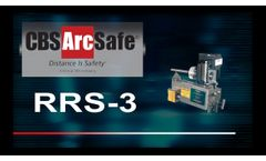 CBS ArcSafe? RRS-3: Application Specific Remote Racking Systems - Video