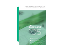 Bioplast - Model 105 - Plasticizer-Free, Thermoplastic and Transparent Material Brochure