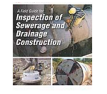 A Field Guide For Inspection of Sewerage