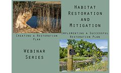 Habitat Restoration Webinar Series 2015: Planning and Implementing a Successful Restoration Plan