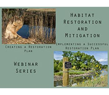 Habitat Restoration Webinar Series 2015: Planning and Implementing a Successful Restoration Plan