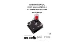 Super Quadblaster QB-4 Ultrasonic Bird Repeller with Strobe Light - Instruction Manual