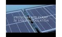 ProSolar Mid Clamp Installation- 2X Speed Video