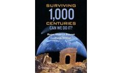 Surviving 1000 Centuries