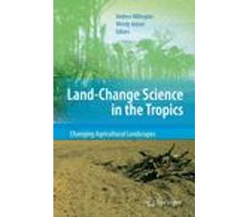 Land Change Science in the Tropics: Changing Agricultural Landscapes