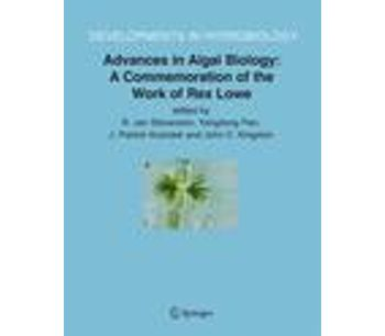 Advances in Algal Biology: A Commemoration of the Work of Rex Lowe