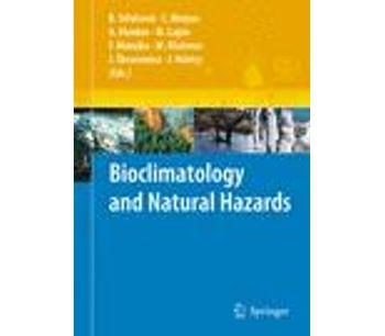 Bioclimatology and Natural Hazards