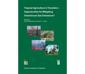 Tropical Agriculture in Transition - Opportunities for Mitigating Greenhouse Gas Emissions?