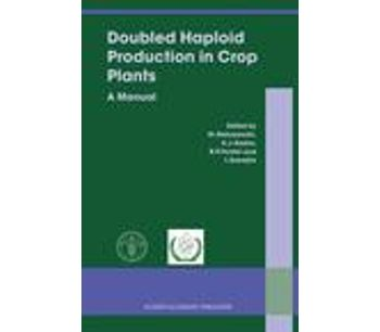 Doubled Haploid Production in Crop Plants