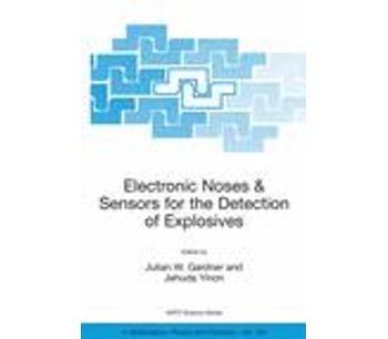 Electronic Noses and Sensors for the Detection of Explosives