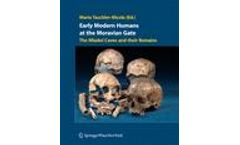 Early Modern Humans at the Moravian Gate - The Mladec Caves and their Remains