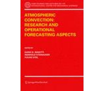 Atmospheric Convection: Research and Operational Forecasting Aspects