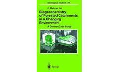 Biogeochemistry of Forested Catchments in a Changing Environment
