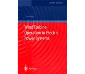 Wind Turbine Operation in Electric Power Systems