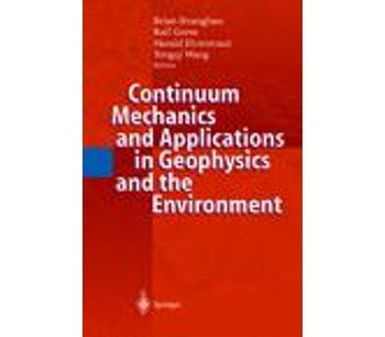 Continuum Mechanics and Applications in Geophysics and the Environment