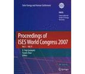 Proceedings of ISES World Congress 2007 (Vol.1-Vol.5)