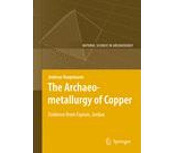 The Archaeometallurgy of Copper