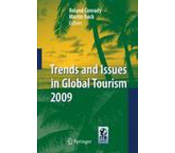 Trends and Issues in Global Tourism 2009