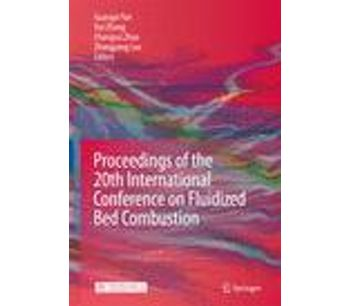 Proceedings of the 20th International Conference on Fluidized Bed Combustion