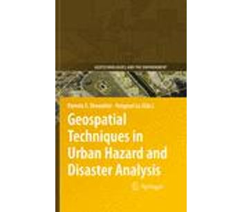 Geospatial Techniques in Urban Hazard and Disaster Analysis