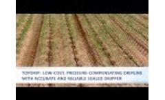 Drip Irrigation: TopDrip By NaanDanJain - Video